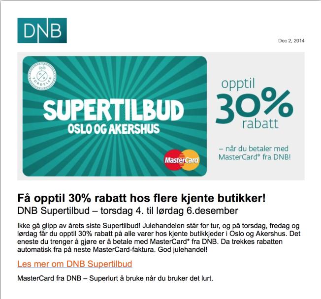 LOKKER MED RABATTER: DNB sendte ut denne på mail til hundretusenvis av sine kunder i starten av desember. Her oppfordres kunder til å bruke kredittkort for å kjøpe julegaver.