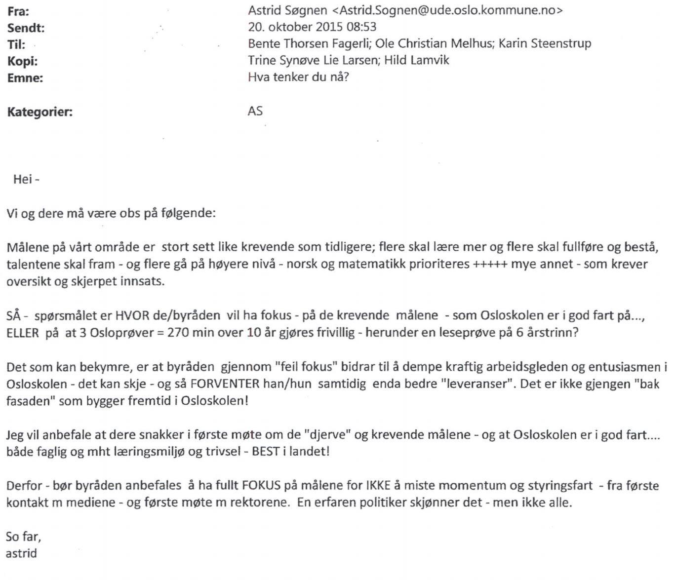 E-POST 1: Utdanningsdirektør Søgnens første bekymrings-e-post sendt dagen før den nye skolebyråden presenteres 21. oktober 2015.