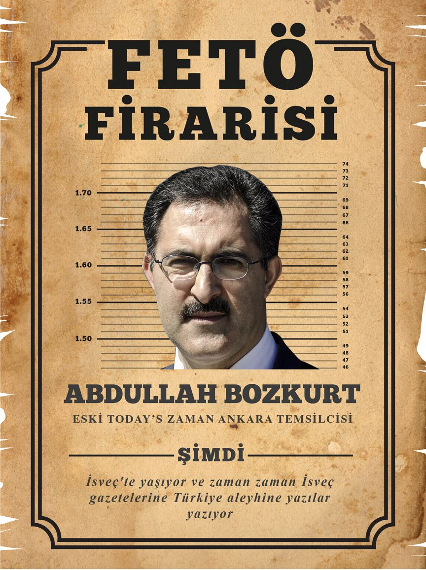 ETTERLYST: «En rømling fra FETÖ», som er de tyrkiske myndighetens navn på Gülen-bevegelsen, står det på denne plakaten.