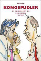 KONGEPUDLER: «Anonyms» første bok handlet om Ari Behn og Trond Giske. Foto: KAGGE FORLAG