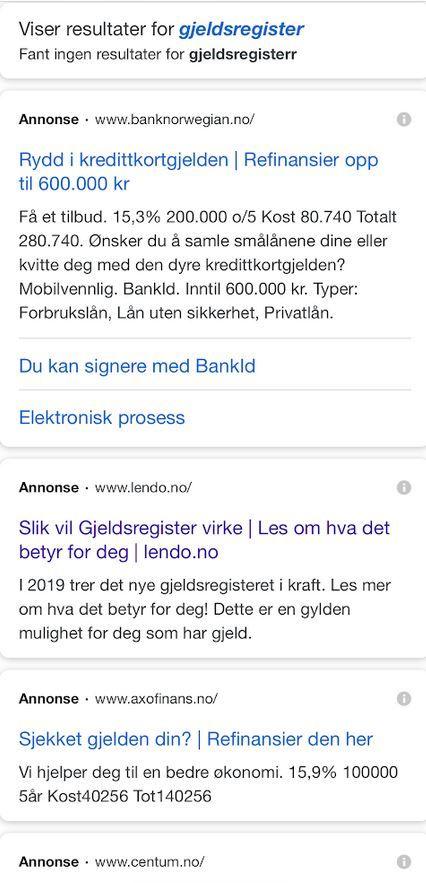 «GJELDSREGISTER»-TREFF: Masse forbrukslån-tilbud. Denne stikkprøven ble tatt torsdag 4. juli. Søk etter «norsk gjeldsregister» ga topptreff også fra andre lånetilbydere.