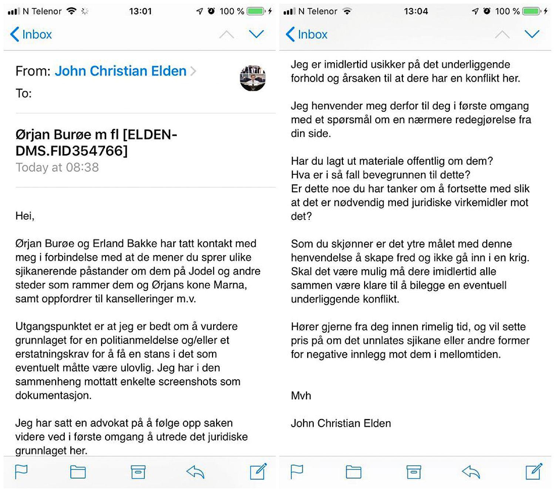 FIKK E-POST: Kvinnen VG har vært i kontakt med opplever denne e-posten fra advokat John  Christian Elden som truende. Det var ikke intensjonen, mener manager for Ørjan Burøe, Erland Bakke. VG har også sett en annen e-post fra Elden som ble sendt tirsdag denne uken.