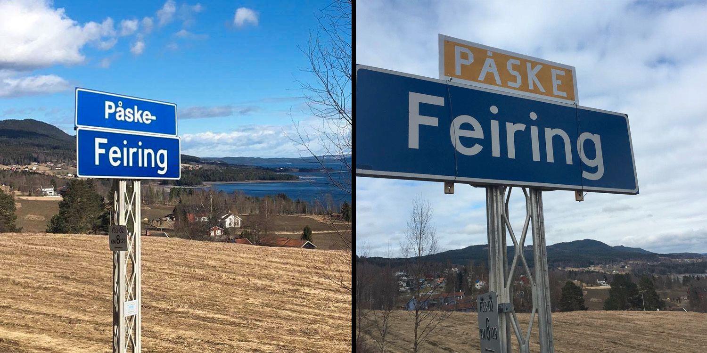PÅSKEFEIRING I FEIRING: Forrige søndag satt Feiringregjeringen opp det blå skiltet til høyre, men det ble fjernet mandag. Onsdag var det på plass et nytt påskegult skilt over bygdeskiltet.