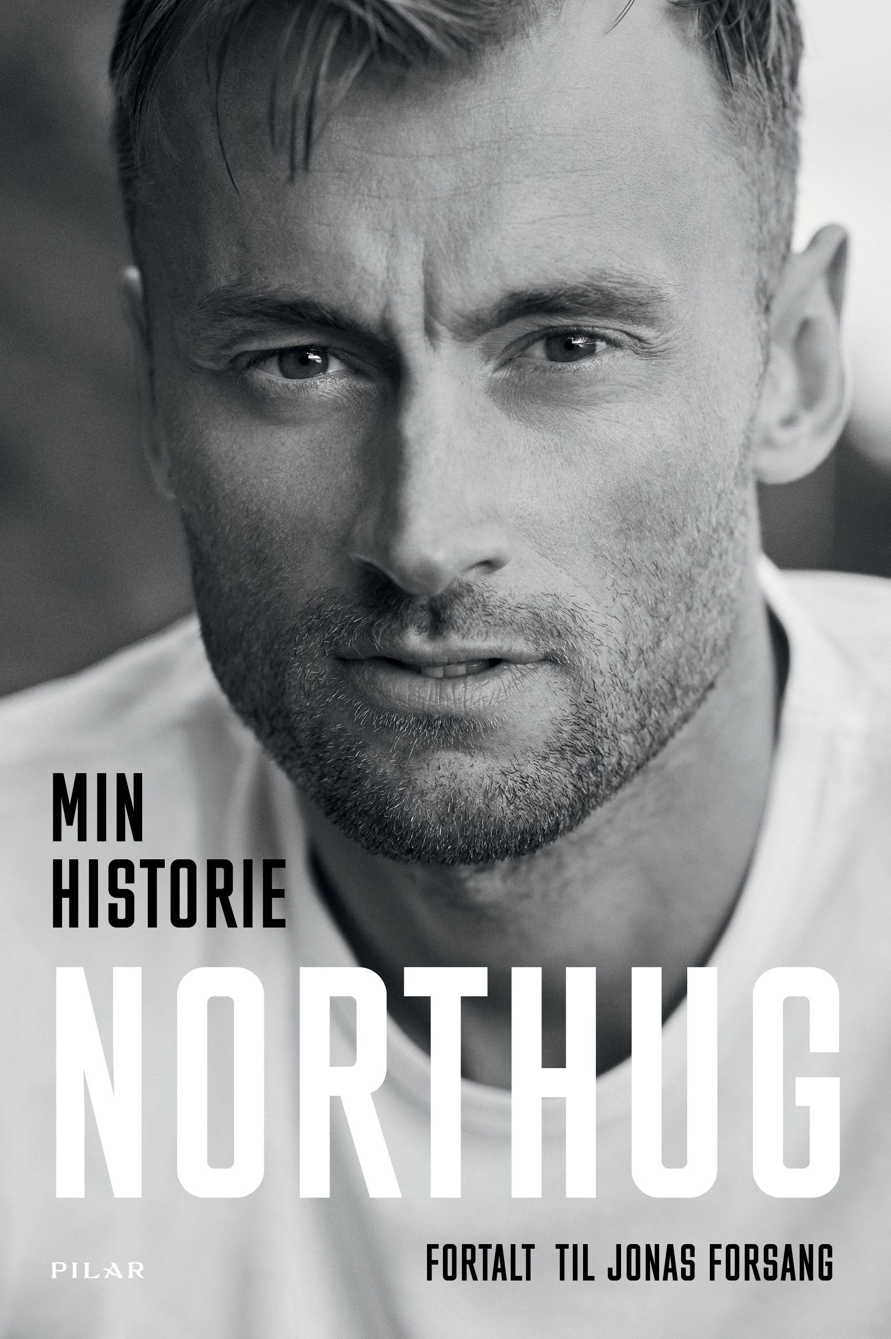 Petter Northugs selvbiografi «Min historie»